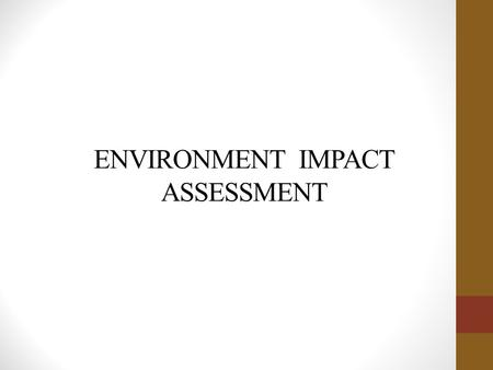the ecosystem environmental impact assessment report 872 impacts on living conditions and comfort during the construction phase 61 9 impacts during normal use assessment methods, present state of the environment and estimated impacts 62 91 impact of nuclear fuel production, transportation and storage 63 911 availability of uranium.