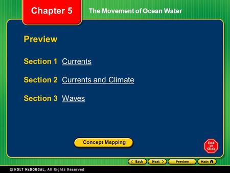 Preview Section 1 Currents Section 2 Currents and Climate