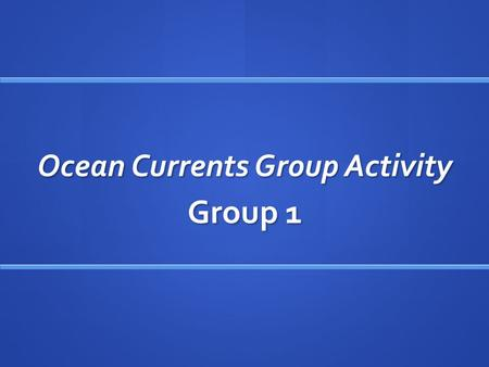 Ocean Currents Group Activity