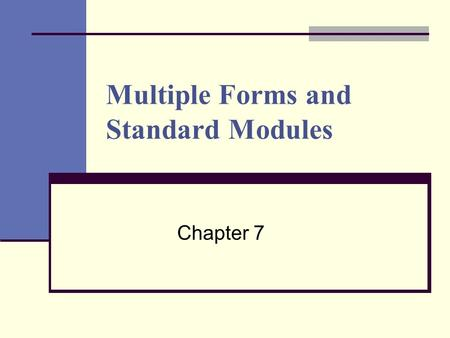 Multiple Forms and Standard Modules