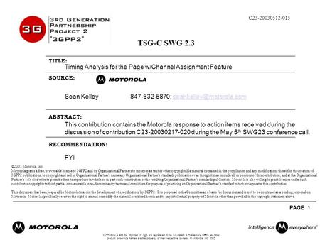 MOTOROLA and the Stylized M Logo are registered in the US Patent & Trademark Office. All other product or service names are the property of their respective.