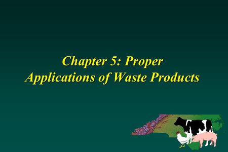 Chapter 5: Proper Applications of Waste Products.