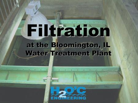 Filtration at the Bloomington, IL Water Treatment Plant.