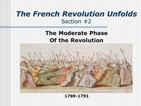 The French Revolution Unfolds Section #2