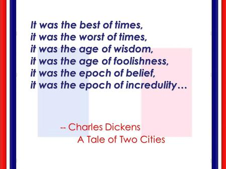 -- Charles Dickens A Tale of Two Cities