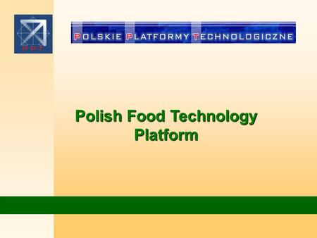 Polish Food Technology Platform. Polish agriculture Agricultural land: 19,2 mln ha in that: arable lands 16.3 mln ha meadows and pastures 2.9 mln ha 3,0.