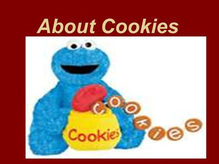"About Cookies. Where do cookies hale from? Attributed to the Dutch ""cookie"" means ""little cakes"""