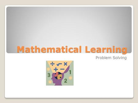 Mathematical Learning