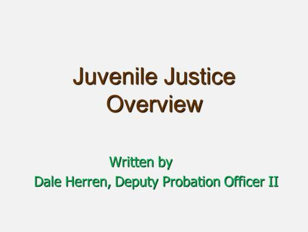 Working With The Juvenile Justice System