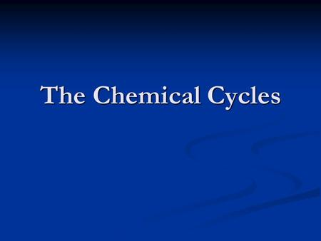 The Chemical Cycles Unlike energy, matter can be recycled. The Water, Carbon, and Nitrogen Cycles are the three main ways matter is recycled in the environment.