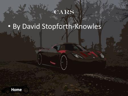 Cars By David Stopforth-Knowles. Navigation Weird and wicked facts Collage of the best cars ever best big cars Crazy Ride in Mercedes C63 Amg on Monaco.