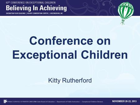 Conference on Exceptional Children Kitty Rutherford.