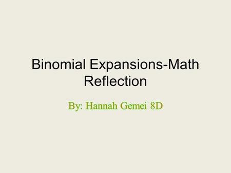 Binomial Expansions-Math Reflection
