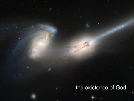 The existence of God.. the battle between science and faith.