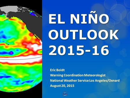 El Niño outlook Eric Boldt Warning Coordination Meteorologist