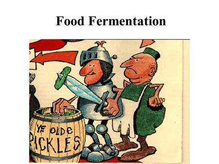 Food Fermentation. UI Snack Bar What are fermented foods? Foods or food ingredients that rely on microbial growth as part of their processing or production.