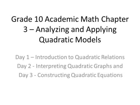 Day 1 – Introduction to Quadratic Relations