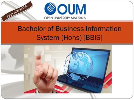 Bachelor of Business Information System (Hons) [BBIS]