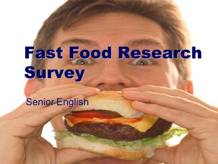 Fast Food Research Survey Senior English. Question 1 Color additives used in strawberry milkshakes come from what?