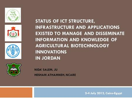 STATUS OF ICT STRUCTURE, INFRASTRUCTURE AND APPLICATIONS EXISTED TO MANAGE AND DISSEMINATE INFORMATION AND KNOWLEDGE OF AGRICULTURAL BIOTECHNOLOGY INNOVATIONS.