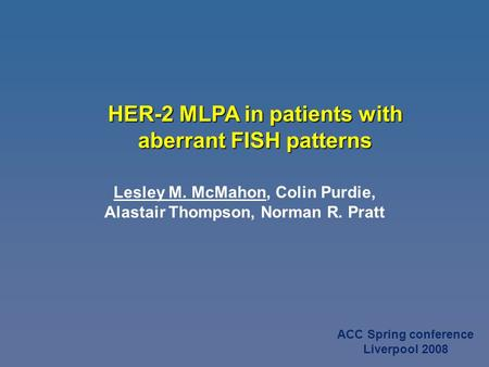 HER-2 MLPA in patients with aberrant FISH patterns