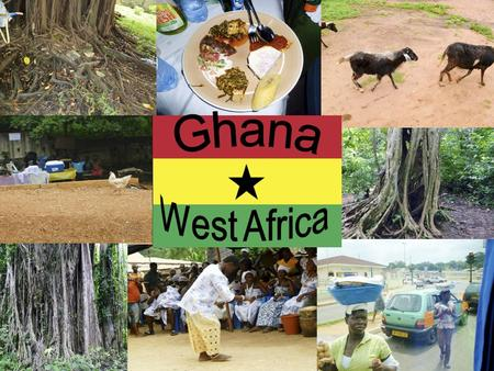 A Beautiful Country Many people like to visit the beaches of Ghana. Ghana is on the coast. The weather is similar to Hawaii and there are big, green plants.