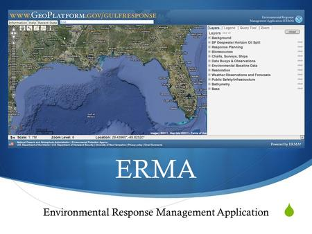  ERMA Environmental Response Management Application.