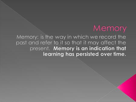  Imagine our lives without memory. There would be no savouring the remembrances of joyful moments, no guilt or misery over painful recollections, no.