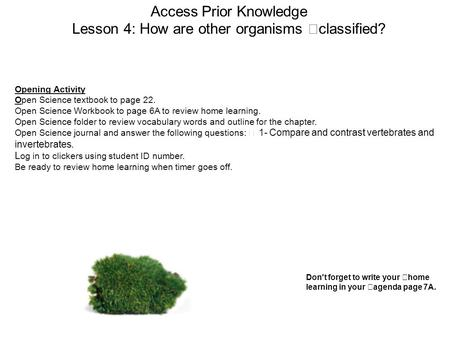 Access Prior Knowledge Lesson 4: How are other organisms classified?