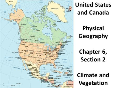 United States and Canada Climate and Vegetation