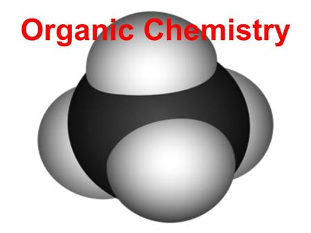 Organic Chemistry. Organic Chemistry: Carbon Compound Chemistry Organic chemistry is the chemistry of carbon compounds. Originally these were compounds.
