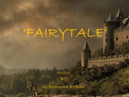 'FAIRYTALE' MUSIC BY ALEXANDER RYBAK HOHENSCHWANGAU - GERMANY.