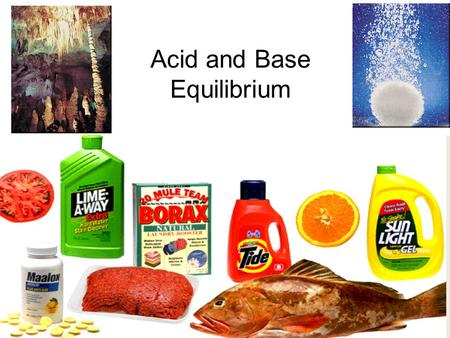 Acid and Base Equilibrium. Some Properties of Acids Produce H 3 O + ions in water (the hydronium ion is a hydrogen ion attached to a water molecule) Taste.