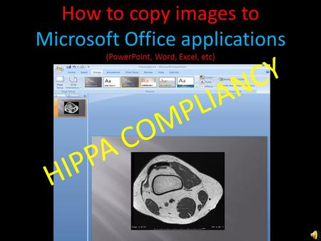How to copy images to Microsoft Office applications (PowerPoint, Word, Excel, etc) HIPPA COMPLIANCY.