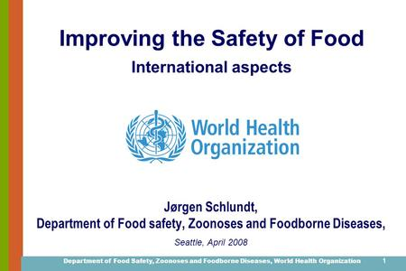 Improving the Safety of Food International aspects