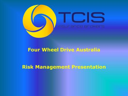 Four Wheel Drive Australia Risk Management Presentation.