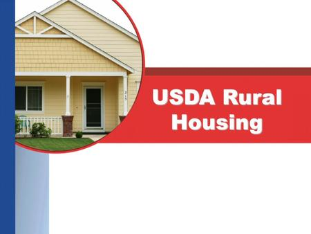 USDA Rural Housing. What is Rural Development? The Rural Housing Service (RHS) program provides very-low, low and moderate income residents with better.