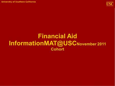 Financial Aid November 2011 Cohort.