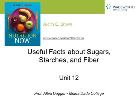Useful Facts about Sugars, Starches, and Fiber