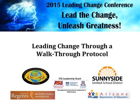 Leading Change Through a Walk-Through Protocol 2014-2015.
