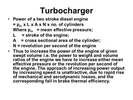Turbocharger Power of a two stroke diesel engine