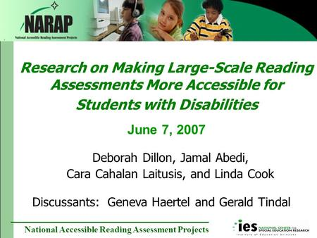 National Accessible Reading Assessment Projects Research on Making Large-Scale Reading Assessments More Accessible for Students with Disabilities June.