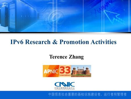 Terence Zhang IPv6 Research & Promotion Activities.