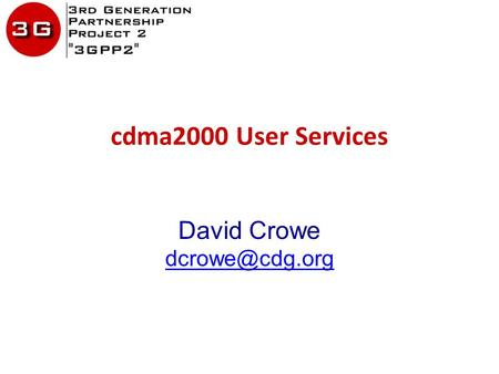 Cdma2000 User Services David Crowe