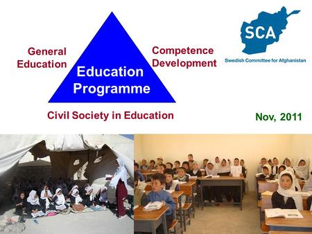 1 Nov, 2011 Education Programme General Education Competence Development Civil Society in Education.