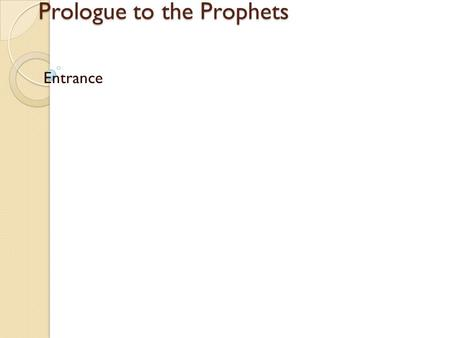 Prologue to the Prophets