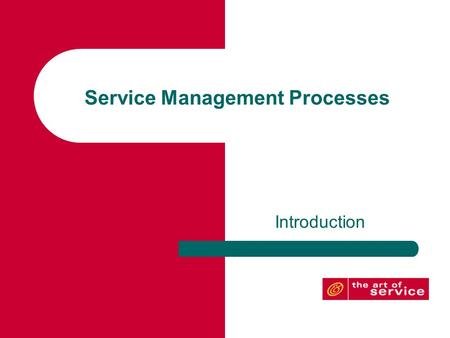 Service Management Processes