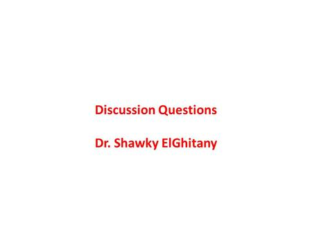 Discussion Questions Dr. Shawky ElGhitany. Discussion Question 1 a small manufacturer developed a new high-speed- packaging system that could be appealing.