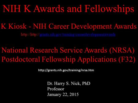 K Kiosk - NIH Career Development Awards NIH.