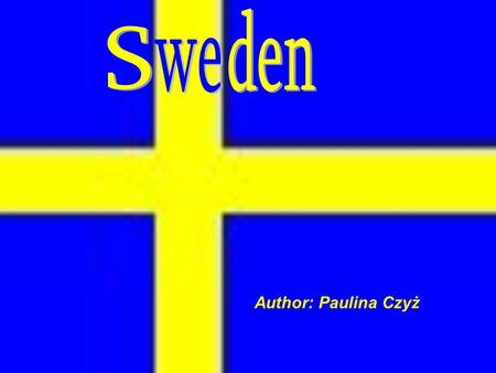 Author: Paulina Czyż. Stockholm Stockholm is the capital of Sweden. It's a very big city. Stockholm is a seat of government and parliament and the royal.